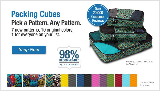 Packing Cubes. Pick a Pattern, any Pattern. Shop Now.