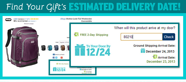 Find Your Gift's Estimated Delivery Date!