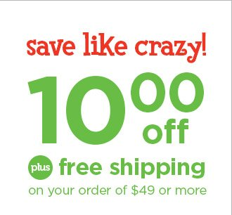 $10 off plus free shipping on your $49 order