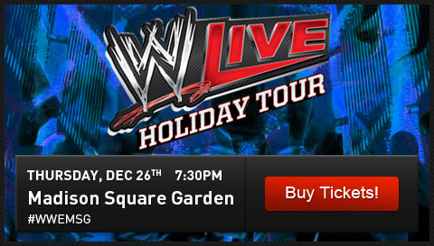 WWE LIVE Thursday, December 26th at 7:30pm New York City, NY Madison Square Garden. #WWEMSG
