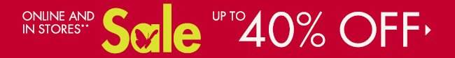SALE Up to 40-65% off