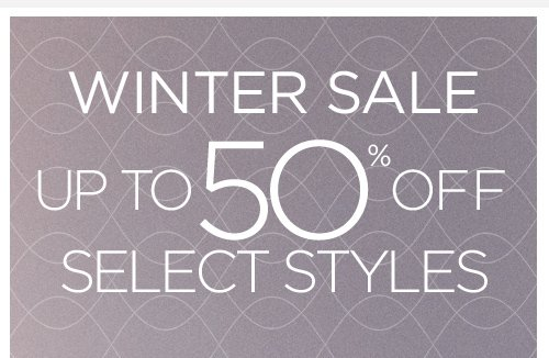 winter sale up to 50% off selected styles