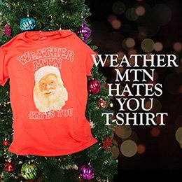 Weather MTN Hates You T-Shirt