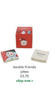 bauble friends jokes