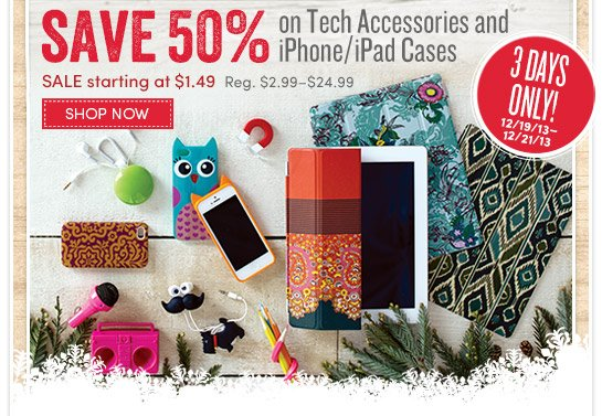 3 Days Only! Save 50% on Tech Accessories