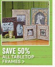 50% off All Tabletop Frames