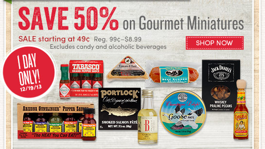 1 Day Only! Save 50% on Gourmet Miniatures