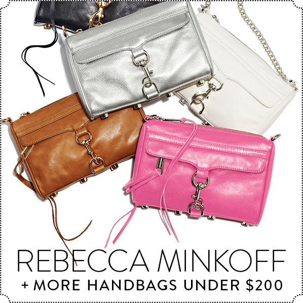 REBECCA MINKOFF + MORE HANDBAGS UNDER $200