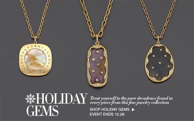 Shop Holiday Gems - Ladies
