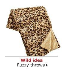 Wild idea Fuzzy throws