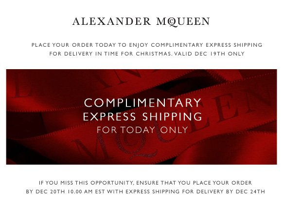 Complimentary express shipping for today only