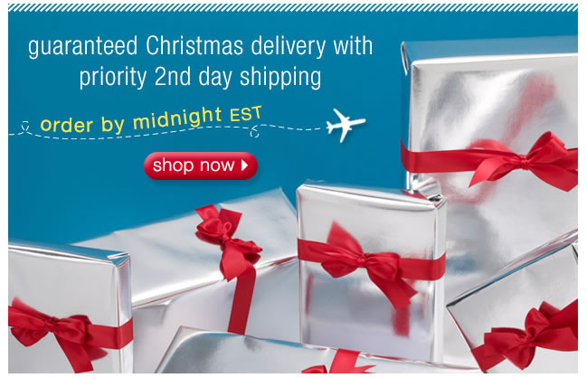 Guaranteed Christmas Delivery With Priority 2nd Day Shipping: Order By Midnight EST
