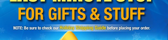 note - be sure to check our holiday shipping guide before placing your order.