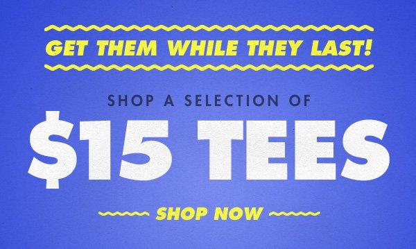 $15 Tees