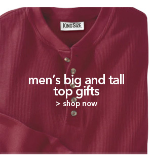 Shop Men's Big & Tall Top Gifts
