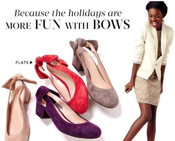Because the holidays are more fun with bows. Shop Flats