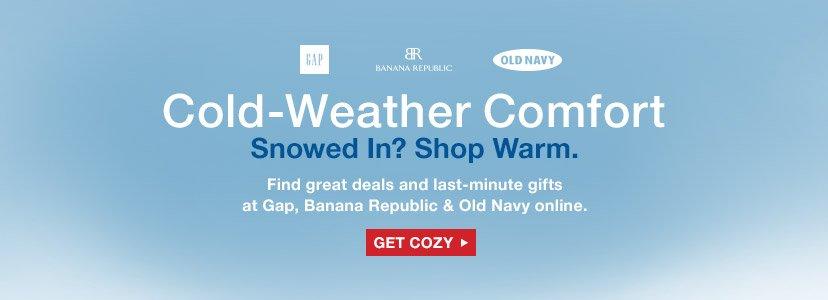 Cold-Weather Comfort   Snowed In? Shop Warm   GET COZY