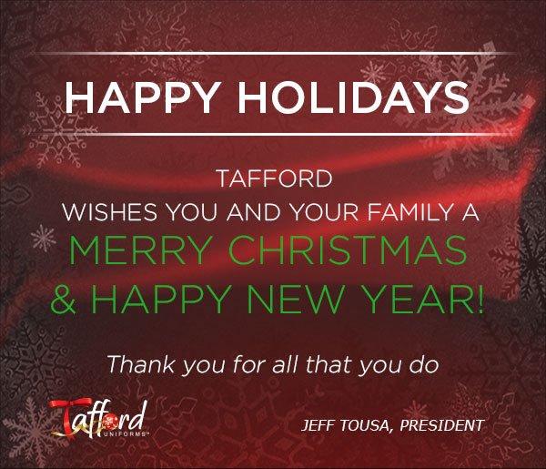 Happy Holiday - Tafford Uniforms