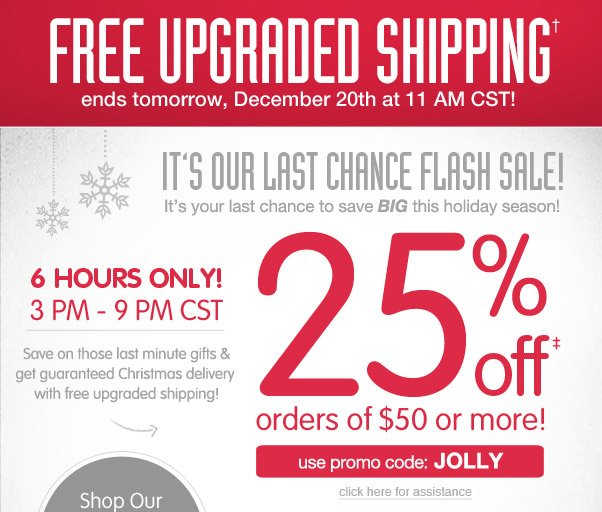 6 Hours To Save 25% off $50+!