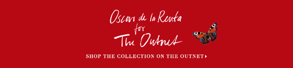 Oscar de la Renta for The Outnet SHOP THE COLLECTION ON THE OUTNET