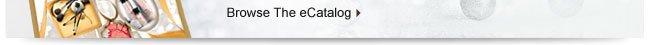Browse The eCatalog