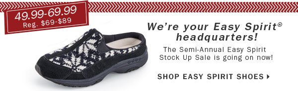 49.99-69.99 Easy Spirit® shoes.