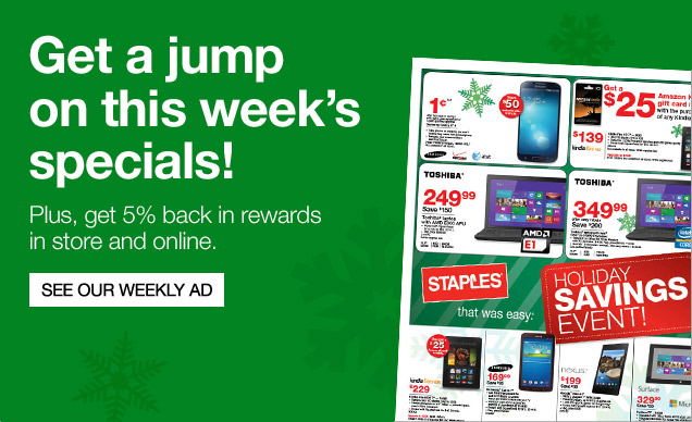 Get a jump start on this weeks  specials!  Plus, get 5 percent back in rewards in store and online.  See  our Weekly Ad.