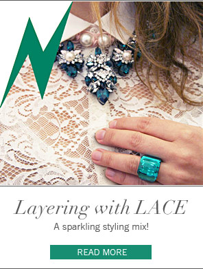 LAYERING WITH LACE