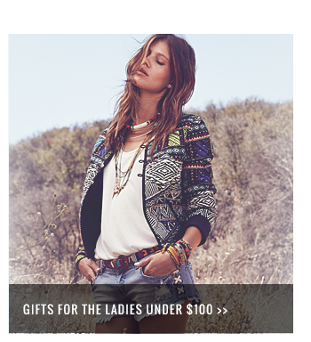Gifts for the ladies under $100