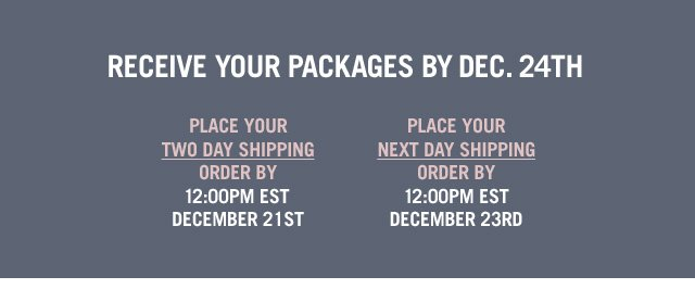 Receive Your Packages by Dec. 24th