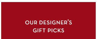 Our designer's gift picks