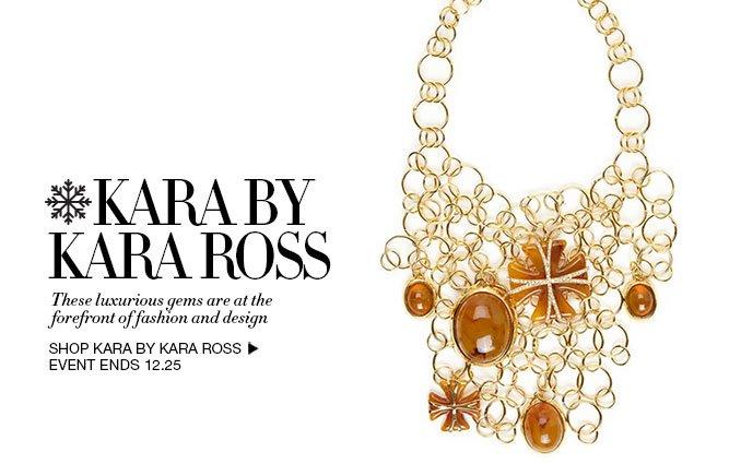 Shop Kara by Kara Ross Jewelry
