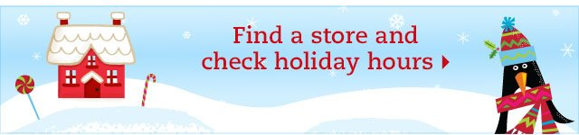 Find a store and check holiday hours