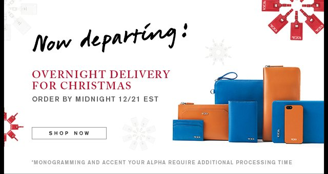 Now Departing! Overnight delivery - Shop Now