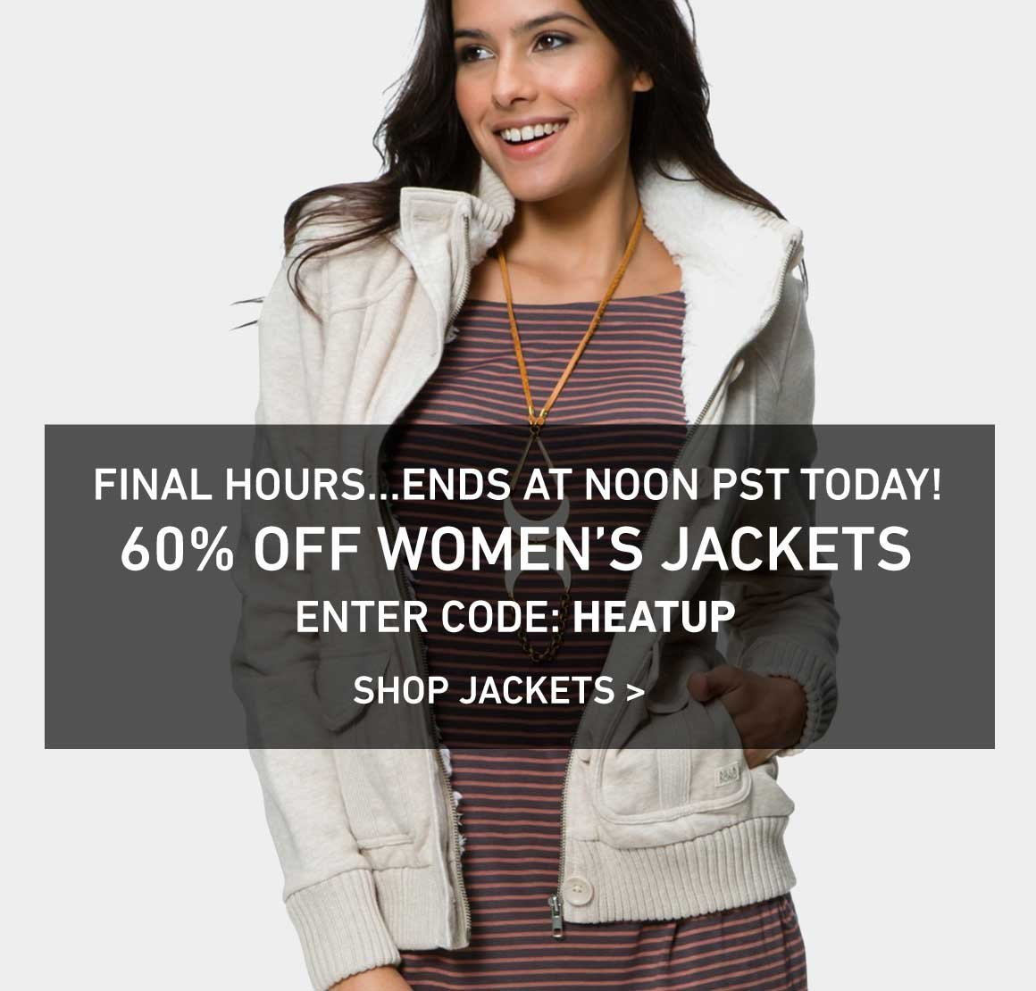 Final Hours: 60% Women's Jackets Ends At Noon! Enter Code: HEATUP