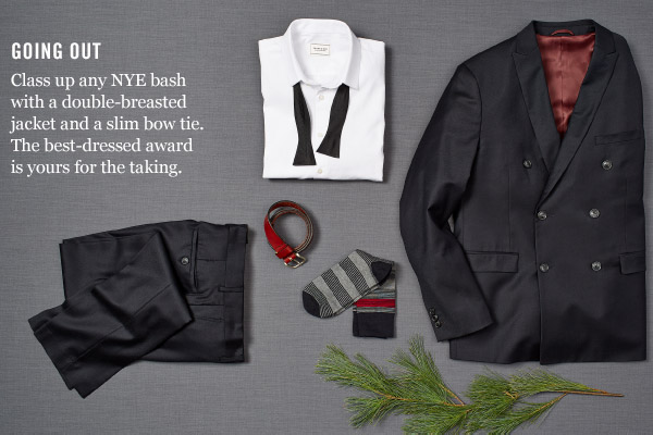 GOING OUT - Class up any NYE bash with a double-breasted jacket and a slim bow tie. The best-dressed award is yours for the taking.