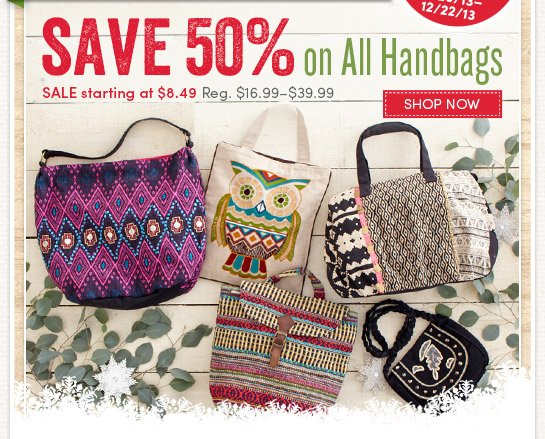 3 Days Only! Save 50% on All Handbags
