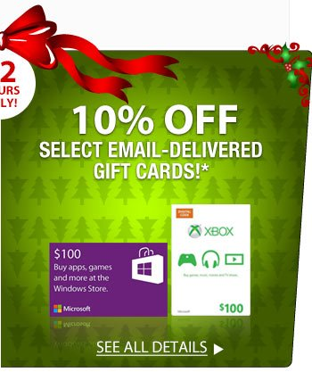 72 HOURS ONLY! 10% OFF SELECT EMAIL-DELIVERED MICROSOFT GIFT CARDS!*