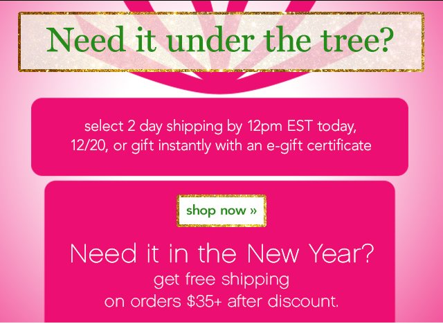 Need It Under The Tree? Shop Now!