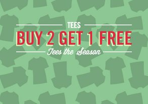 Shop Tees the Season: Buy 2 Get 1 Free