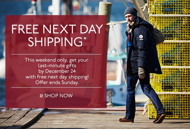 FREE NEXT DAY SHIPPING* THIS WEEKEND ONLY