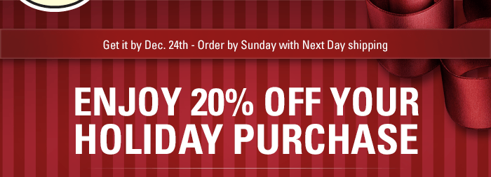 Get it by Dec. 24th - Order by Sunday with Next Day shipping