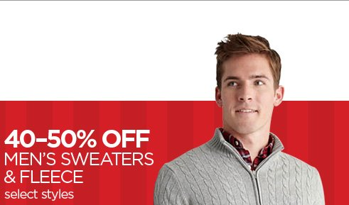 40-50% OFF MEN'S SWEATERS & FLEECE select styles