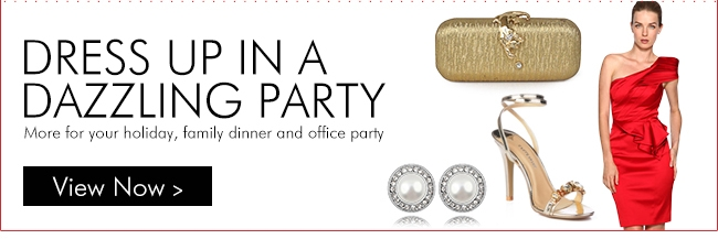 Dress up in a dazzling party More for your holiday, family dinner and office party