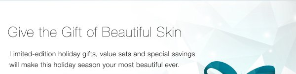 Gift of Beautiful Skin