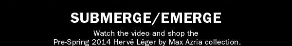 SUBMERGE/EMERGE