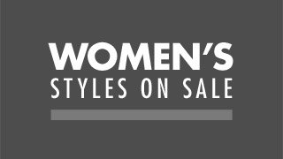 WOMEN'S STYLES ON SALE