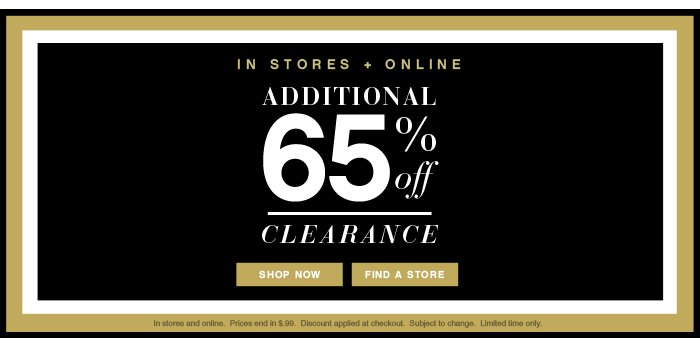 40% OFF STORE & SITE + 65% OFF CLEARANCE