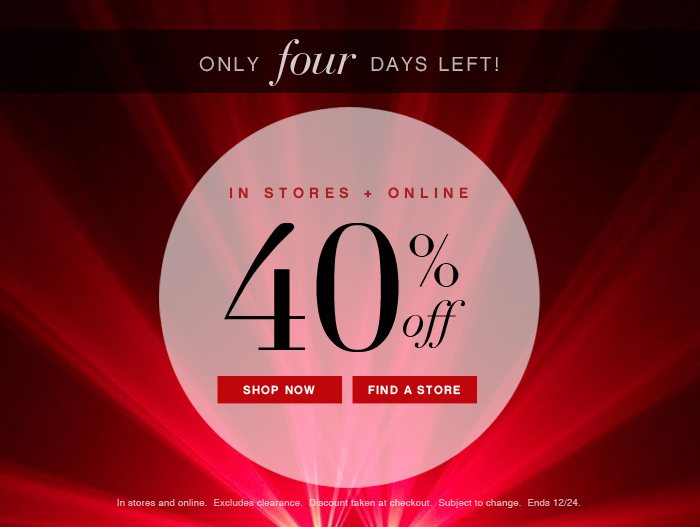 40% OFF - IN STORES + ONLINE