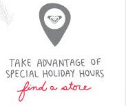 Take advantage of special holiday hours - Find a store
